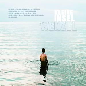 """CD Wenzel """"Kleine Insel"""""""